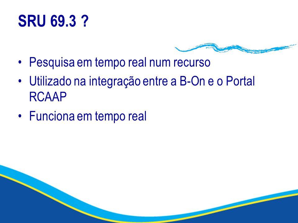 SRU 69.3 Pesquisa em tempo real num recurso