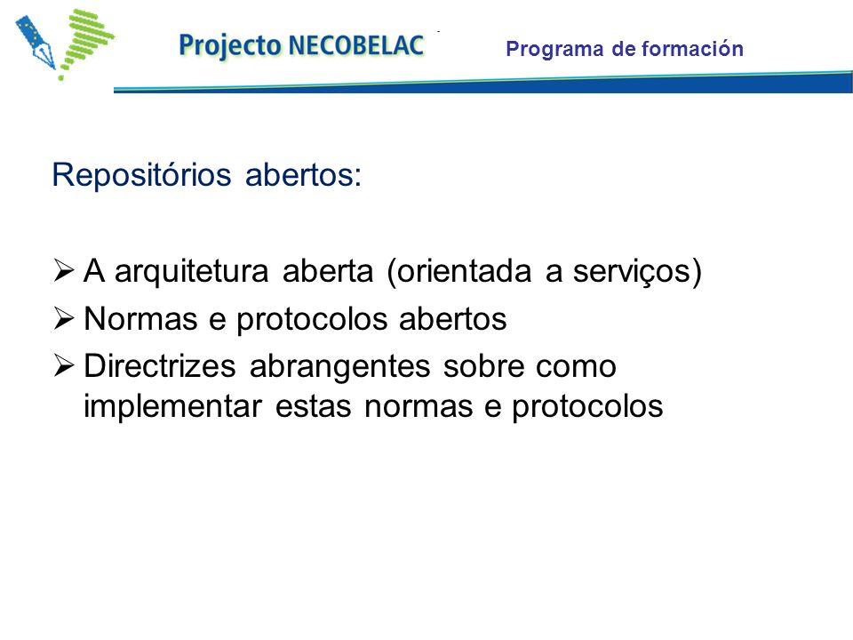 Repositórios abertos: A arquitetura aberta (orientada a serviços)