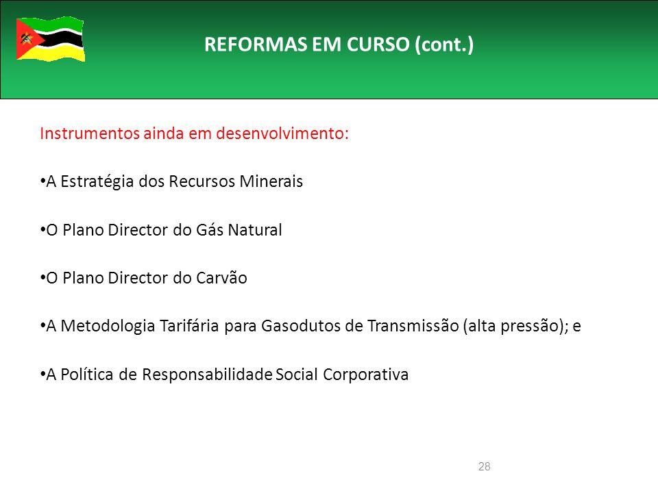 REFORMAS EM CURSO (cont.)