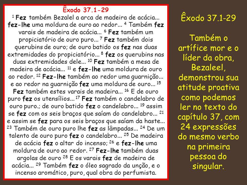 Êxodo 37.1-29