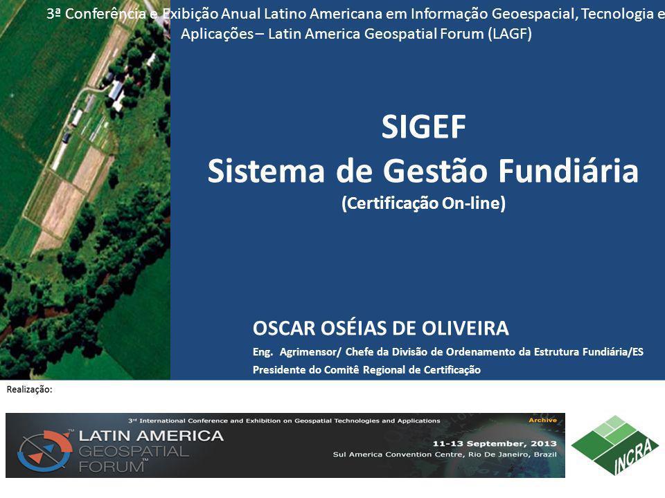 SIGEF Sistema de Gestão Fundiária (Certificação On-line)