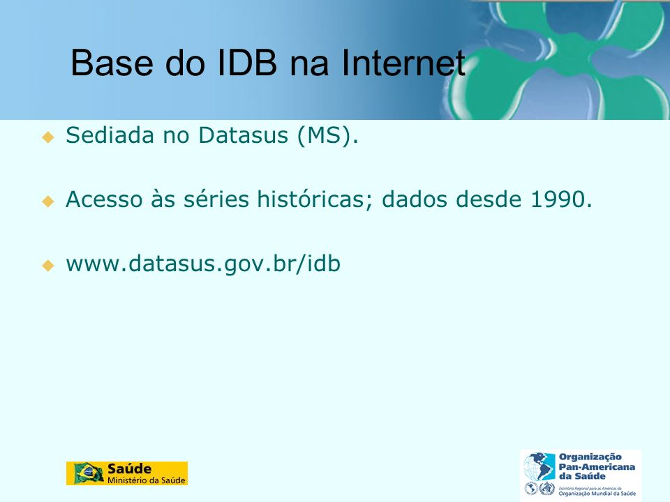 Base do IDB na Internet Sediada no Datasus (MS).