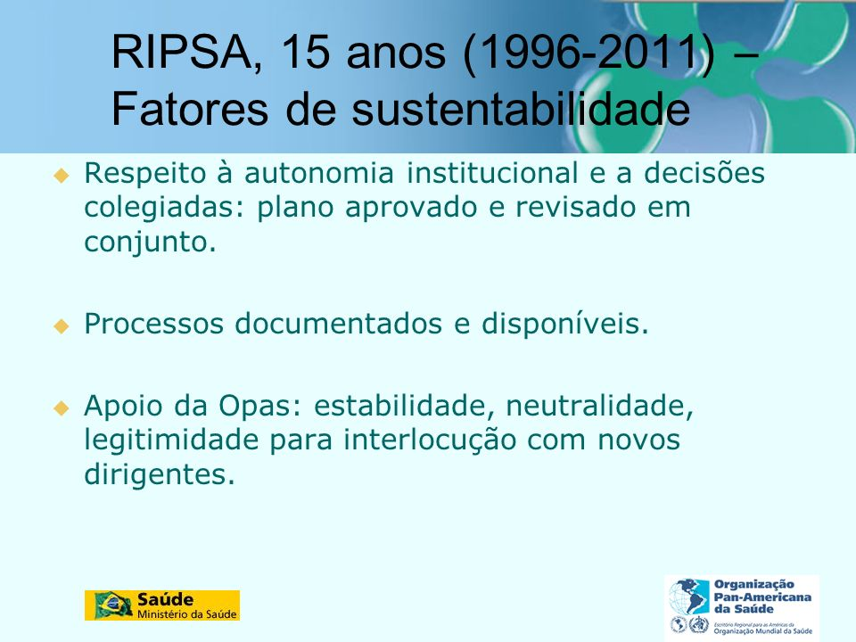 RIPSA, 15 anos (1996-2011) – Fatores de sustentabilidade