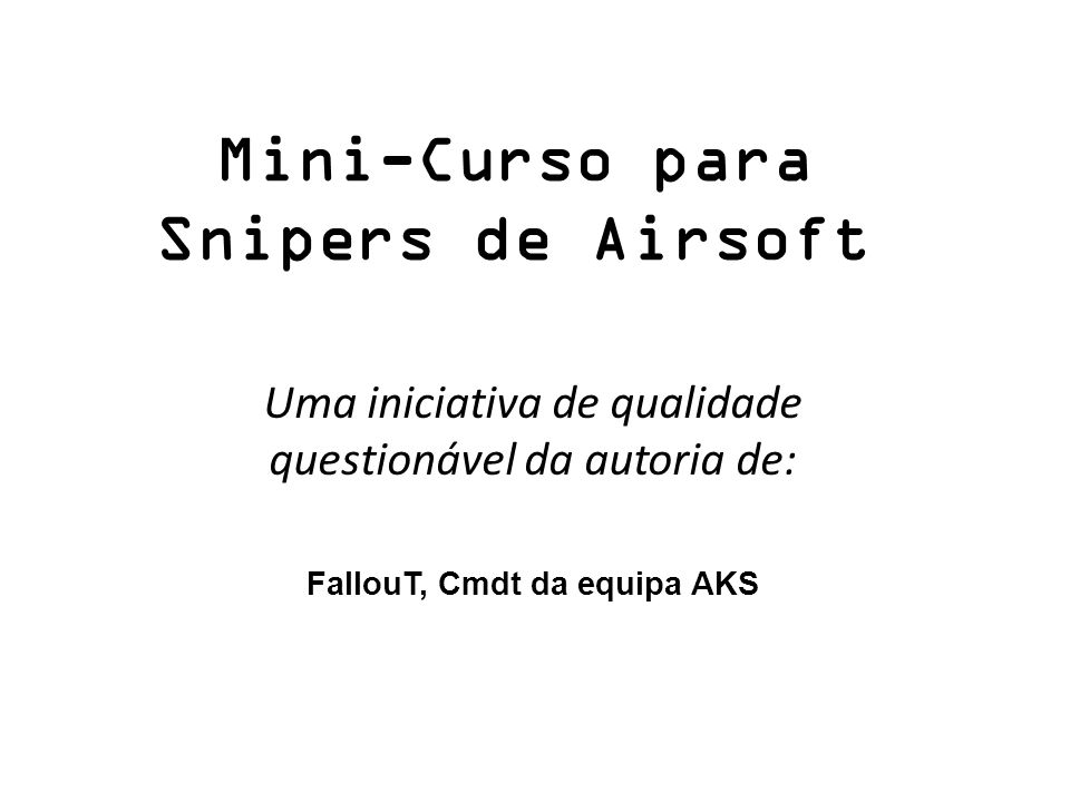 Mini-Curso para Snipers de Airsoft