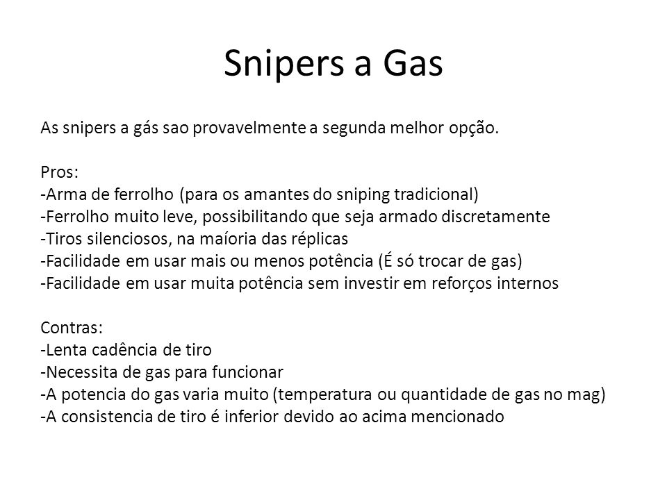 Snipers a Gas