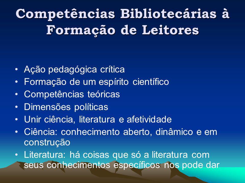 Competências Bibliotecárias à Formação de Leitores