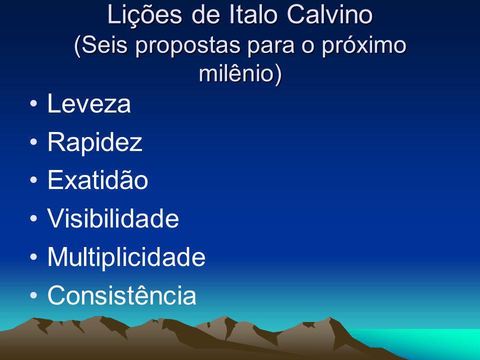 Lições de Italo Calvino (Seis propostas para o próximo milênio)