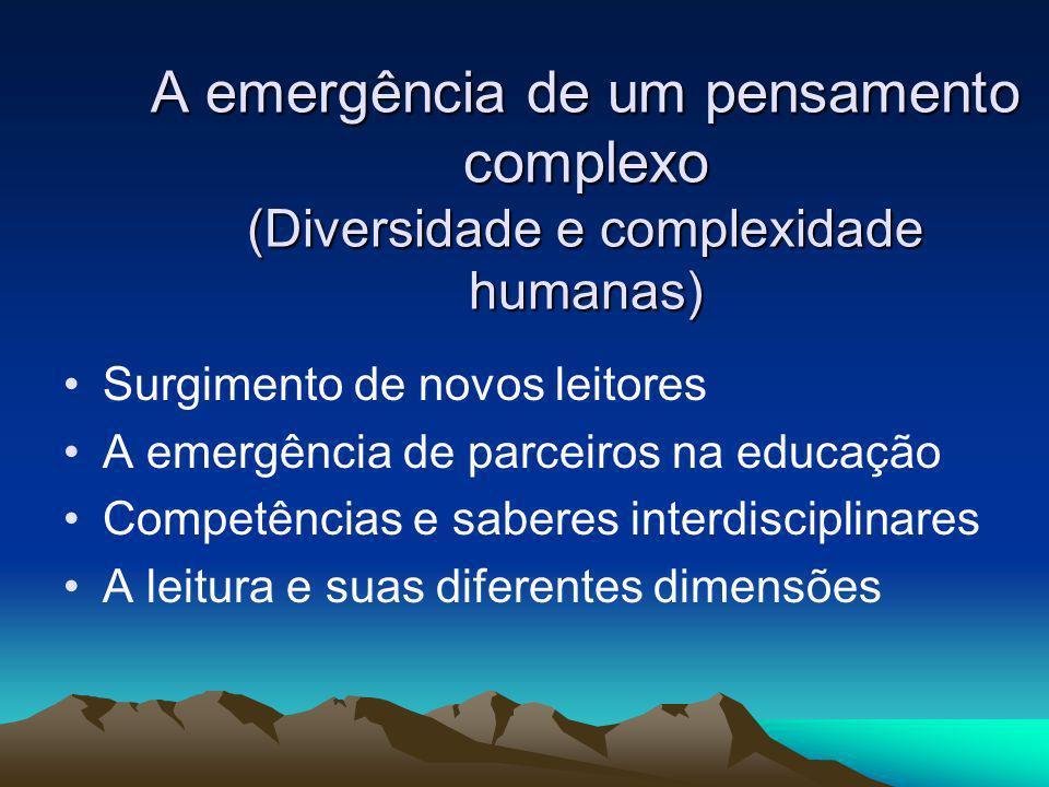 A emergência de um pensamento complexo (Diversidade e complexidade humanas)