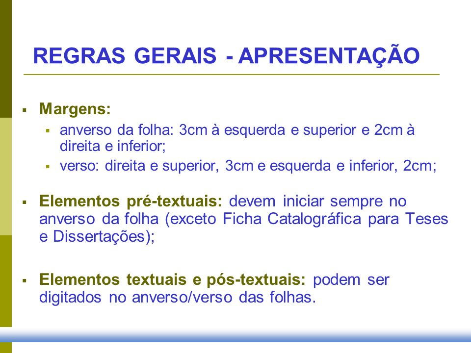 REGRAS GERAIS - APRESENTAÇÃO
