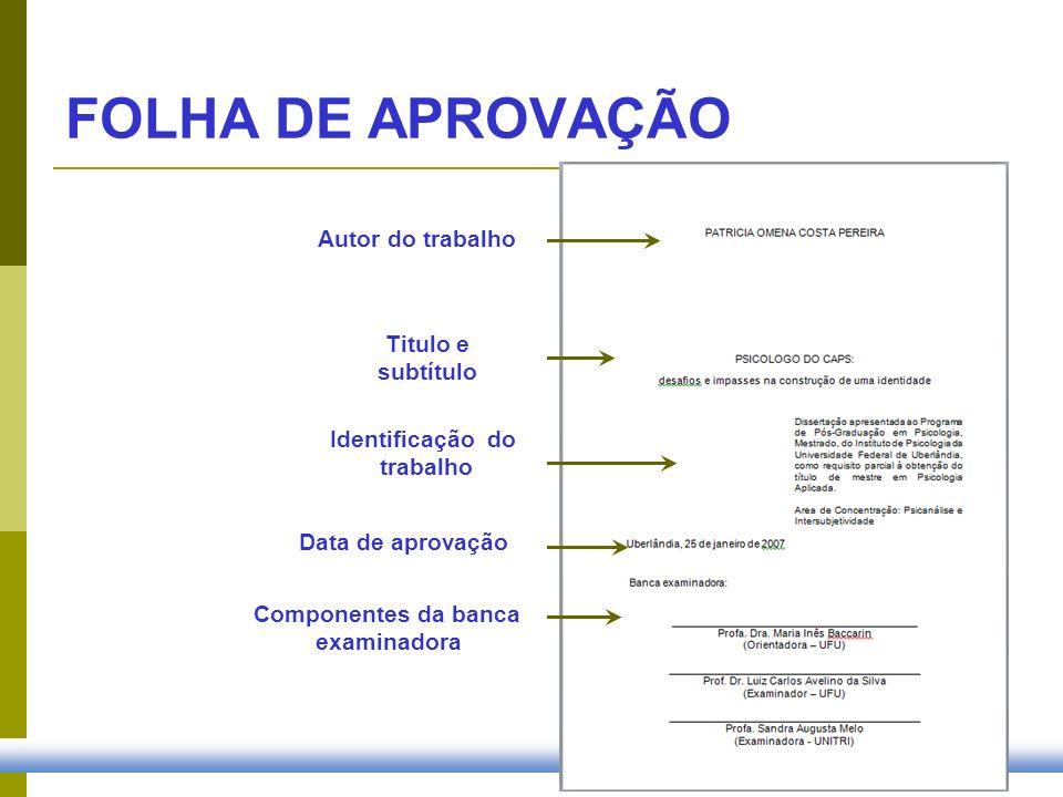 FOLHA DE APROVAÇÃO Autor do trabalho Titulo e subtítulo