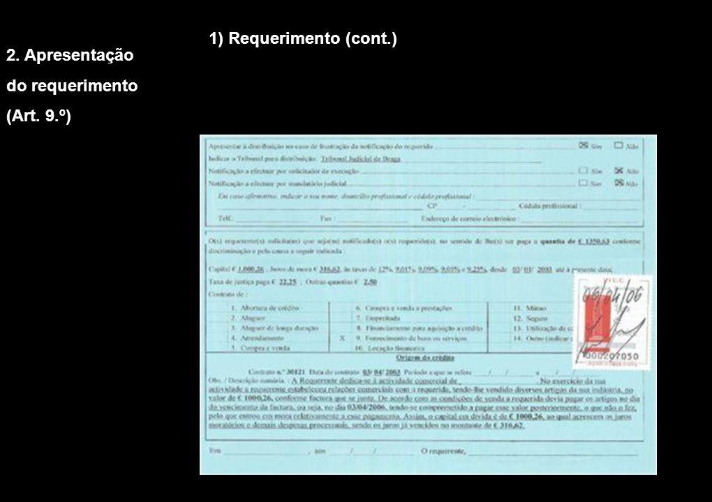 1) Requerimento (cont.) 2. Apresentação do requerimento (Art. 9.º)