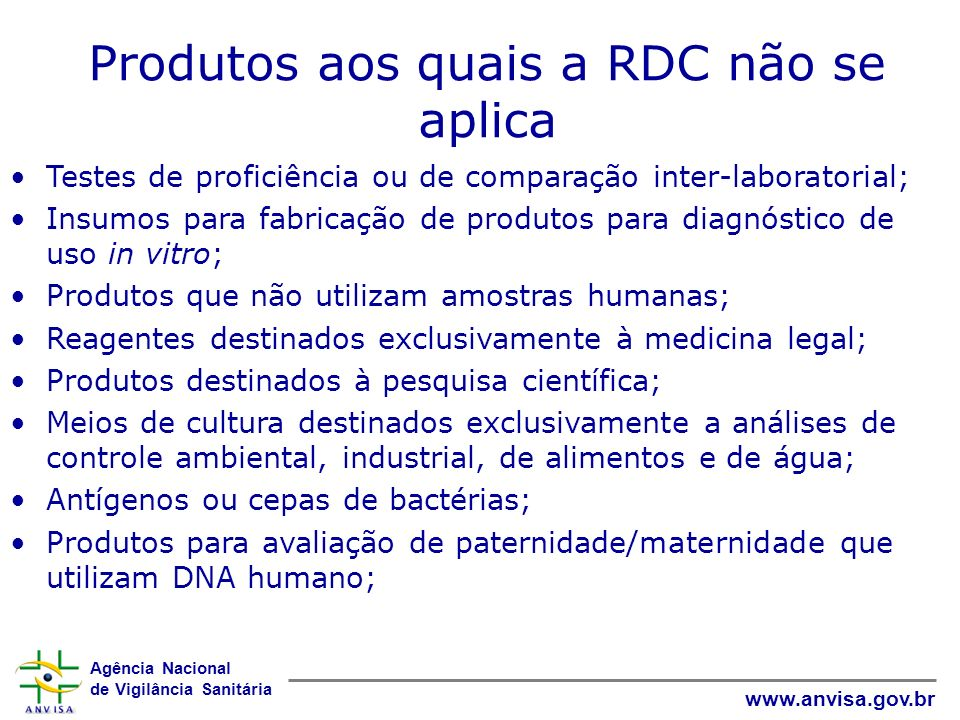 Produtos aos quais a RDC não se aplica