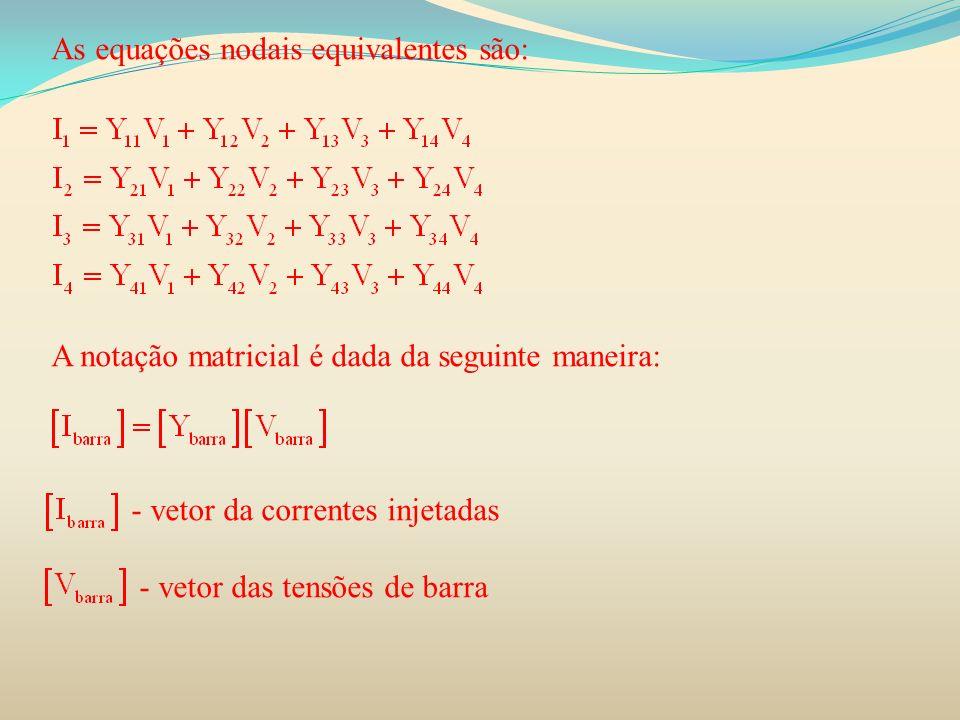 As equações nodais equivalentes são: