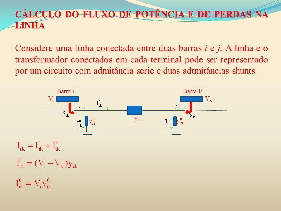 Cálculo do fluxo de potência e de perdas na linha