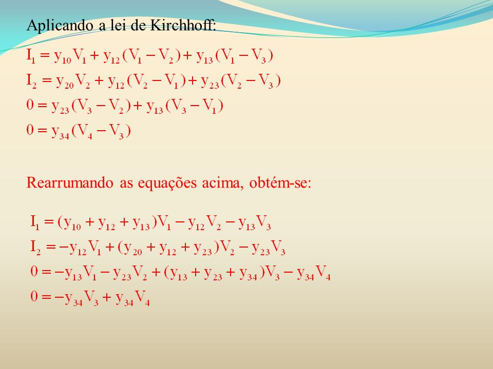 Aplicando a lei de Kirchhoff:
