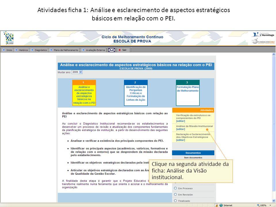 Atividades ficha 1: Análise e esclarecimento de aspectos estratégicos básicos em relação com o PEI.