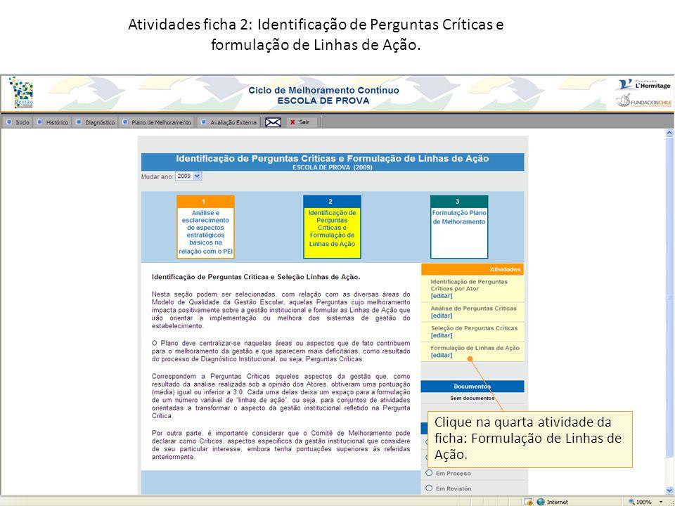 Atividades ficha 2: Identificação de Perguntas Críticas e formulação de Linhas de Ação.