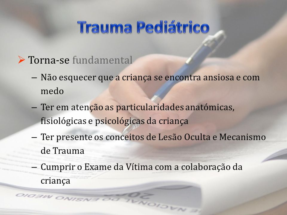 Trauma Pediátrico Torna-se fundamental