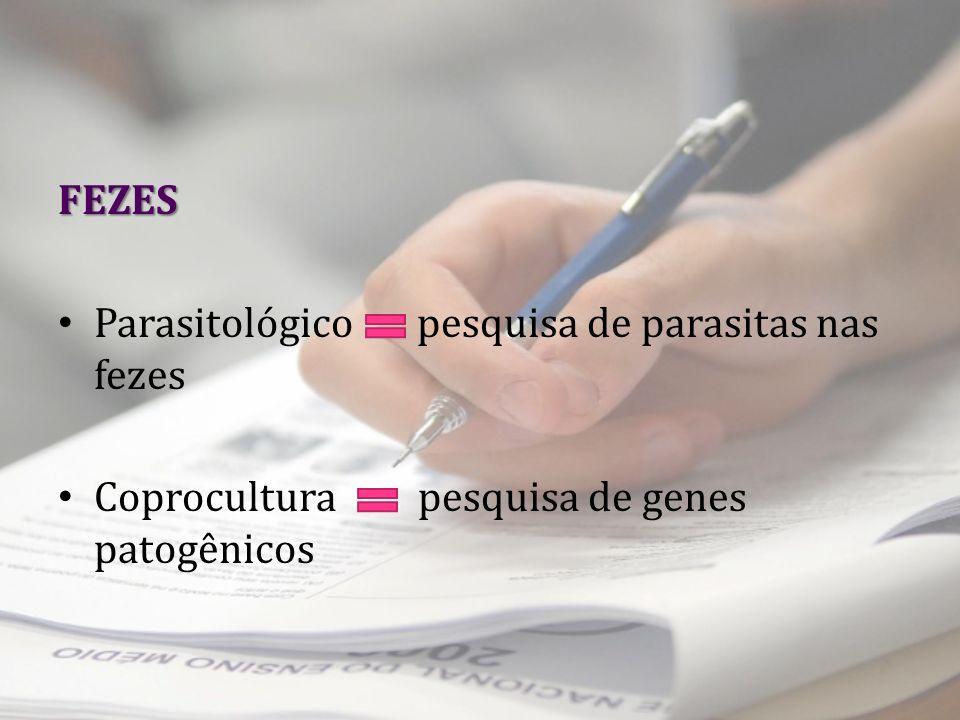 FEZES Parasitológico pesquisa de parasitas nas fezes.