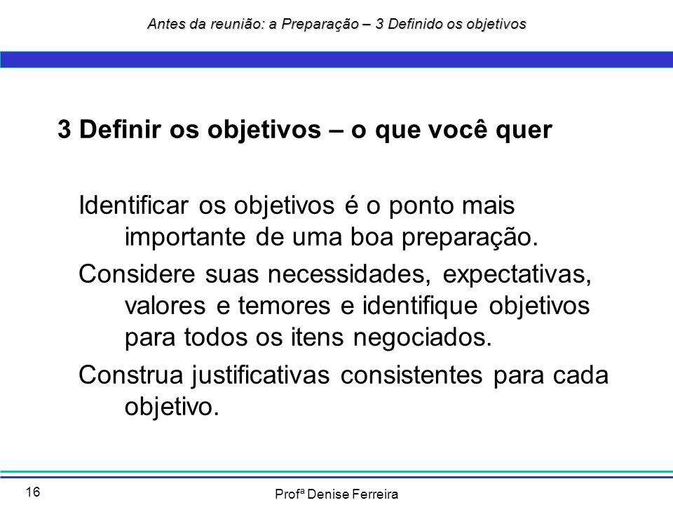 Antes da reunião: a Preparação – 3 Definido os objetivos
