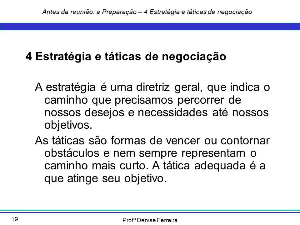 Antes da reunião: a Preparação – 4 Estratégia e táticas de negociação