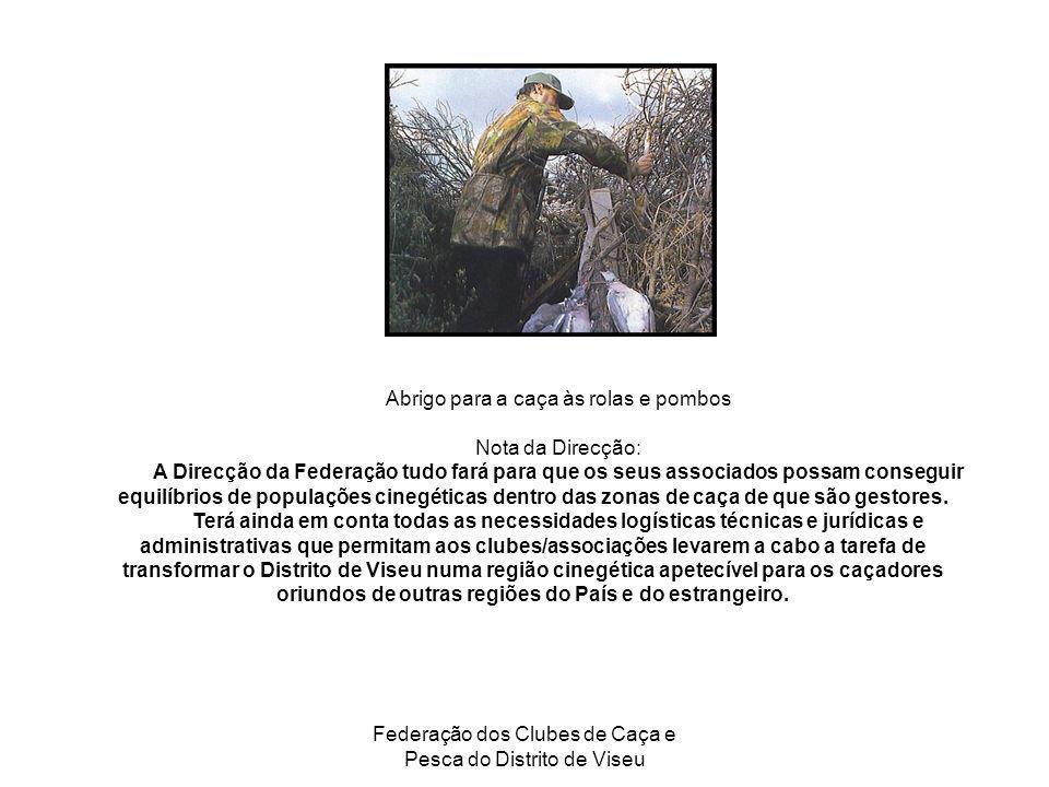 Abrigo para a caça às rolas e pombos Nota da Direcção: