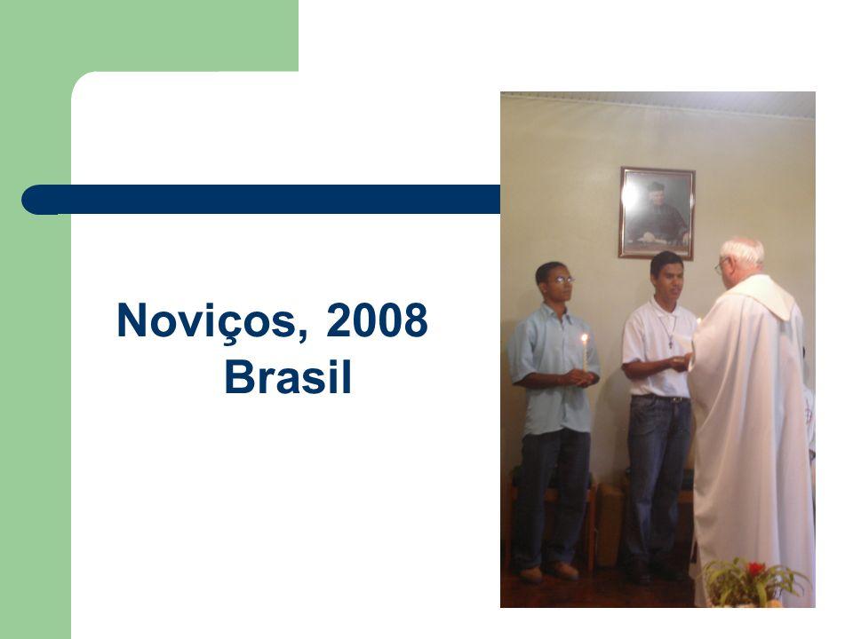 Noviços, 2008 Brasil