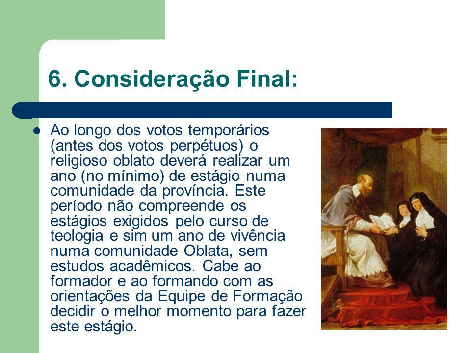 6. Consideração Final: