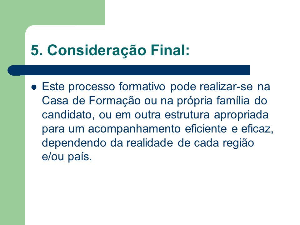 5. Consideração Final: