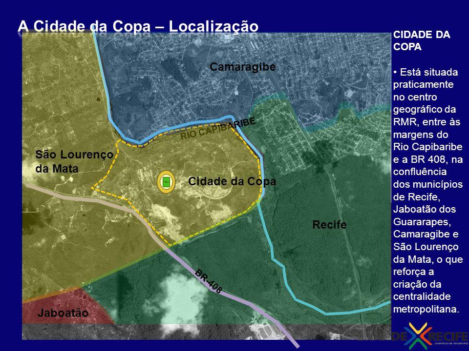 A Cidade da Copa – Localização