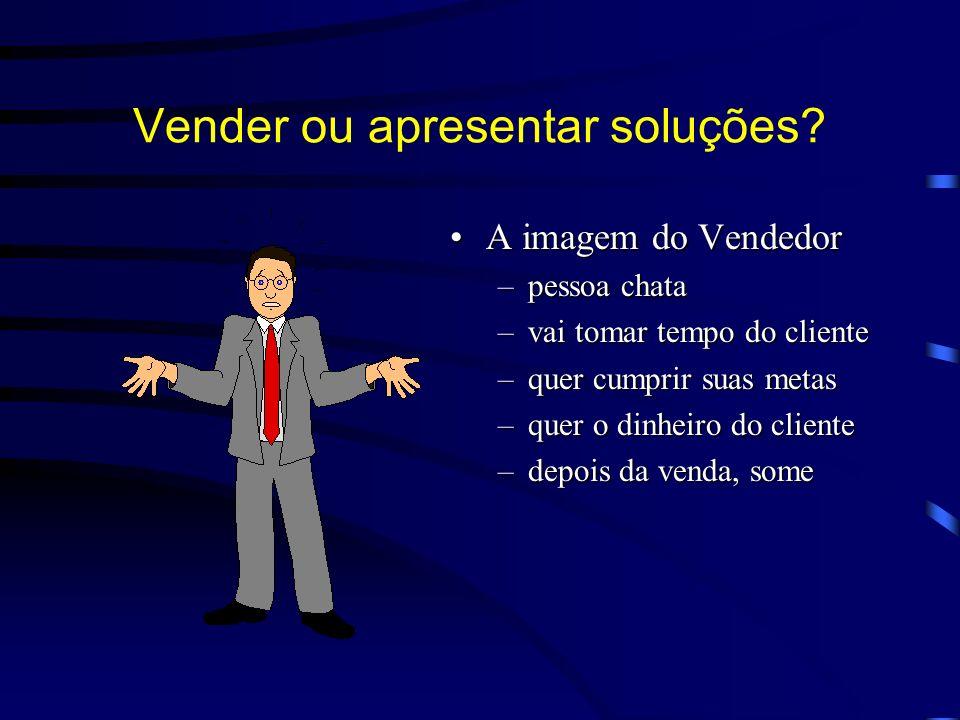 Vender ou apresentar soluções