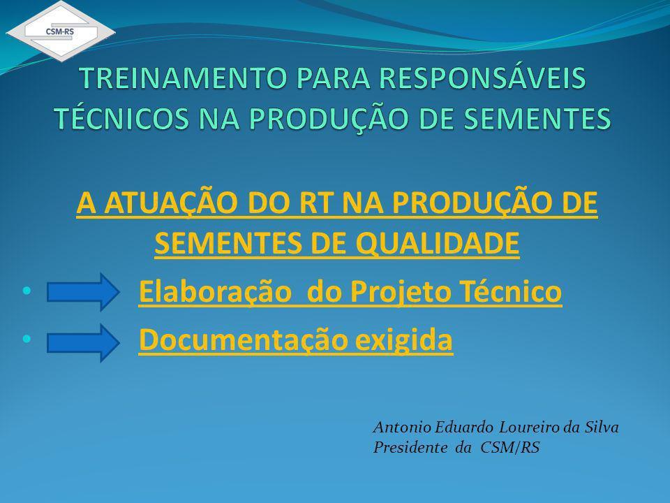 TREINAMENTO PARA RESPONSÁVEIS TÉCNICOS NA PRODUÇÃO DE SEMENTES