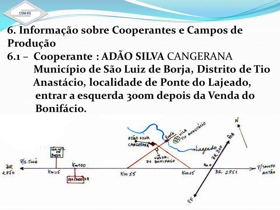 6. Informação sobre Cooperantes e Campos de Produção