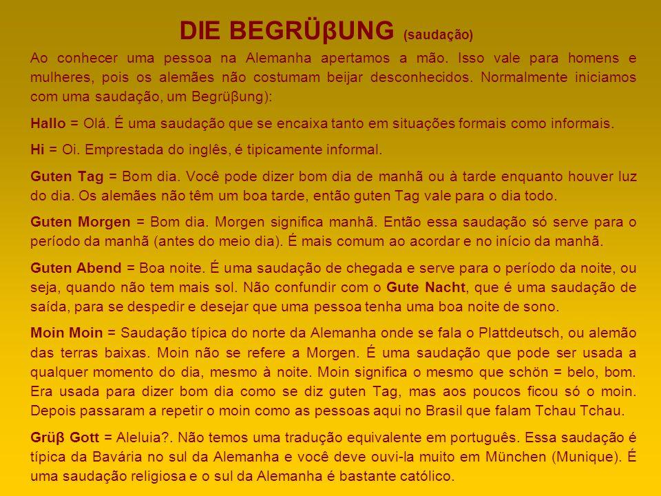 DIE BEGRÜβUNG (saudação)