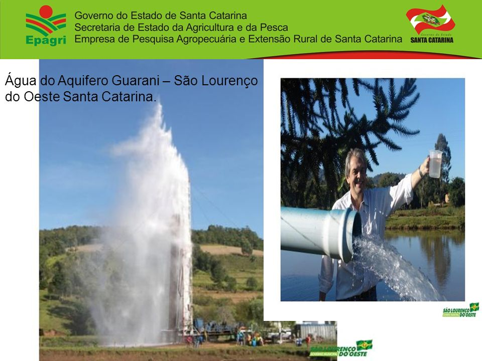 Água do Aquifero Guarani – São Lourenço