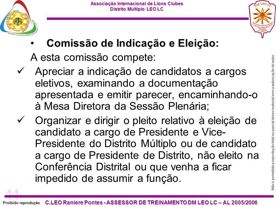Comissão de Indicação e Eleição: