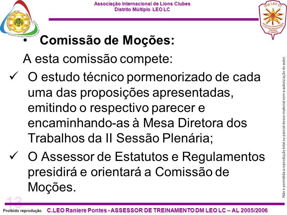 Comissão de Moções: A esta comissão compete: