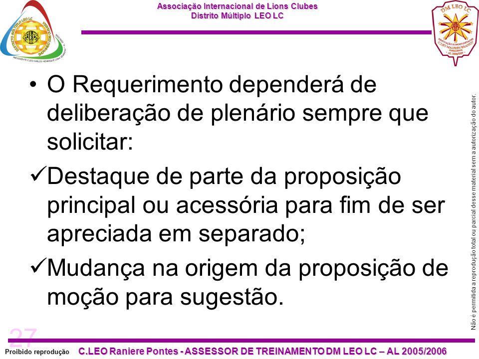 O Requerimento dependerá de deliberação de plenário sempre que solicitar: