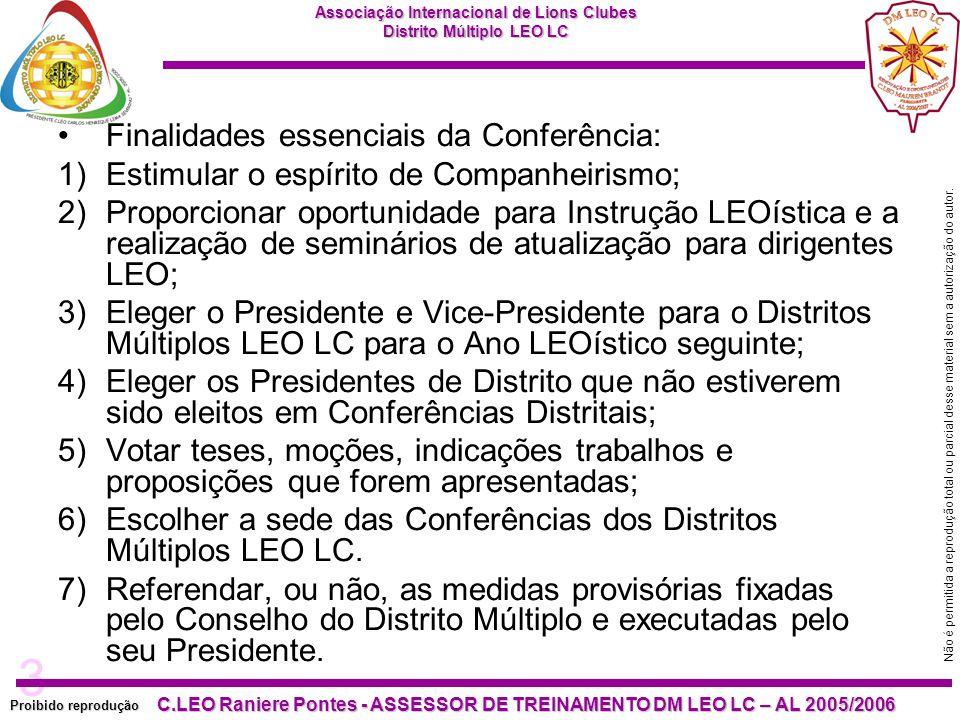 Finalidades essenciais da Conferência: