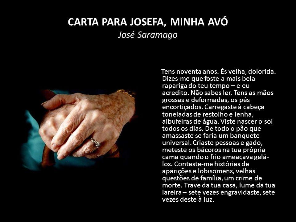 CARTA PARA JOSEFA, MINHA AVÓ José Saramago