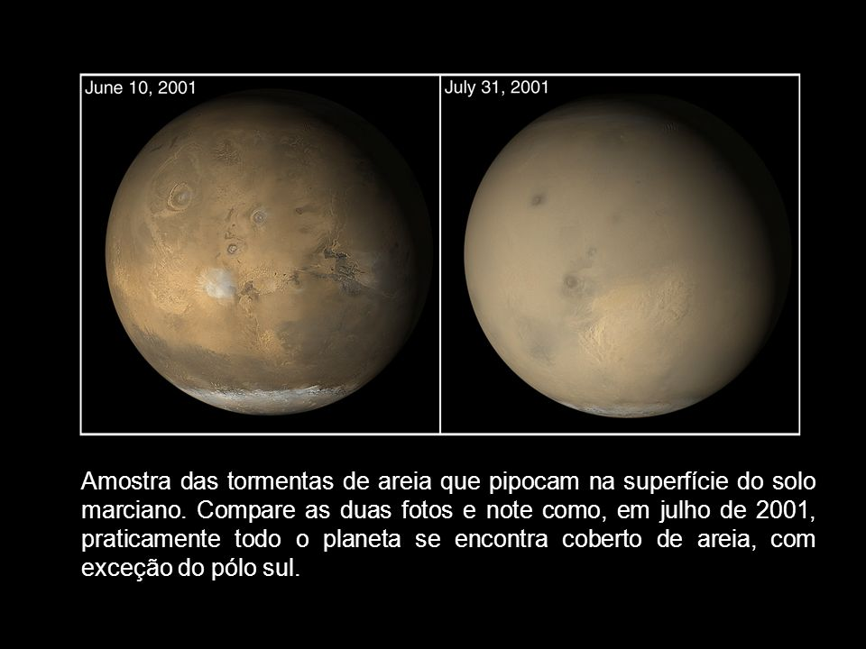 Amostra das tormentas de areia que pipocam na superfície do solo marciano.