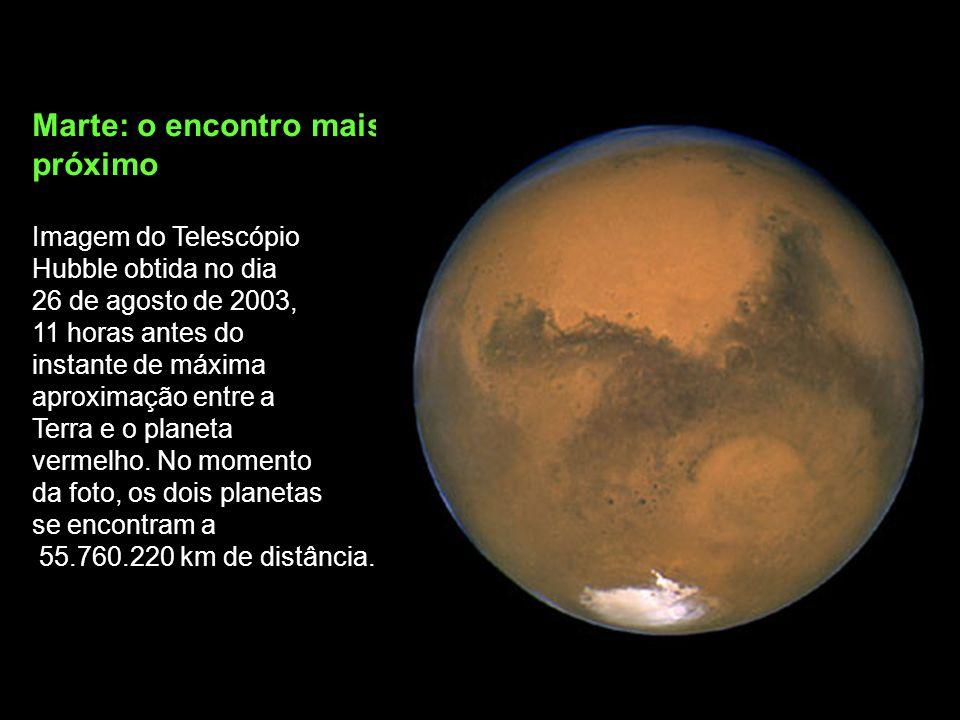 Marte: o encontro mais próximo Imagem do Telescópio