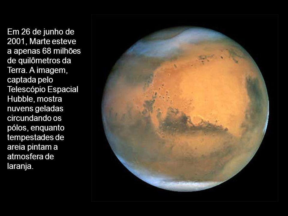 Em 26 de junho de 2001, Marte esteve a apenas 68 milhões de quilômetros da Terra. A imagem, captada pelo Telescópio Espacial