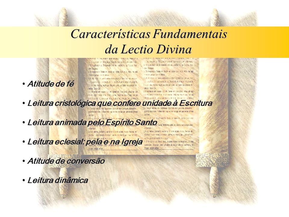 Características Fundamentais da Lectio Divina