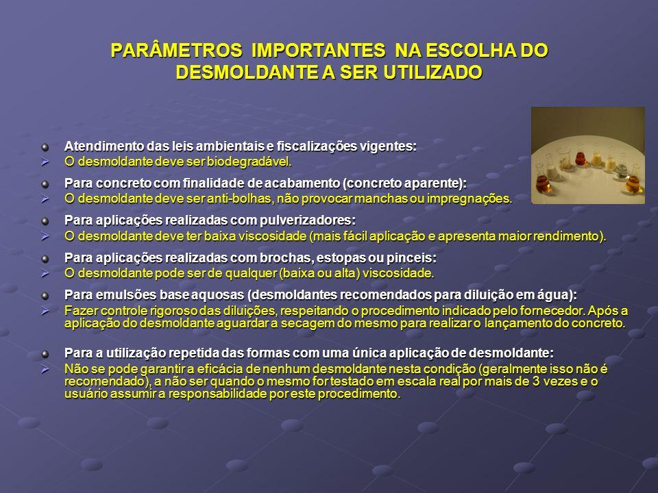 PARÂMETROS IMPORTANTES NA ESCOLHA DO DESMOLDANTE A SER UTILIZADO