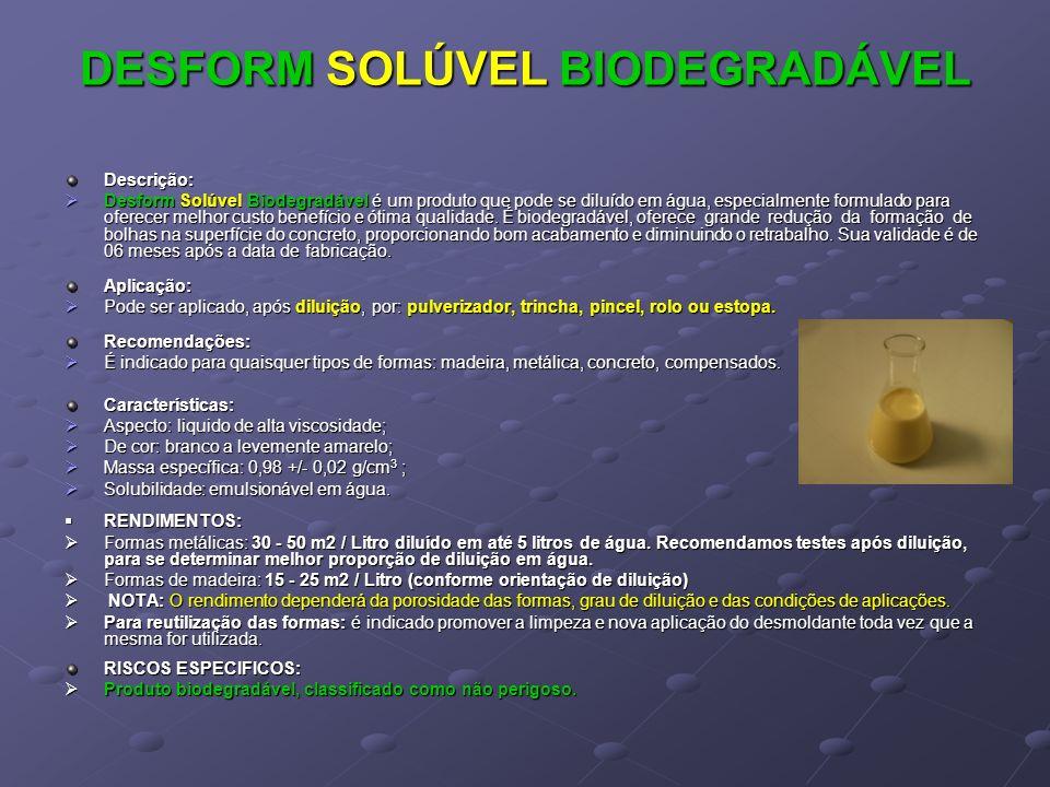 DESFORM SOLÚVEL BIODEGRADÁVEL
