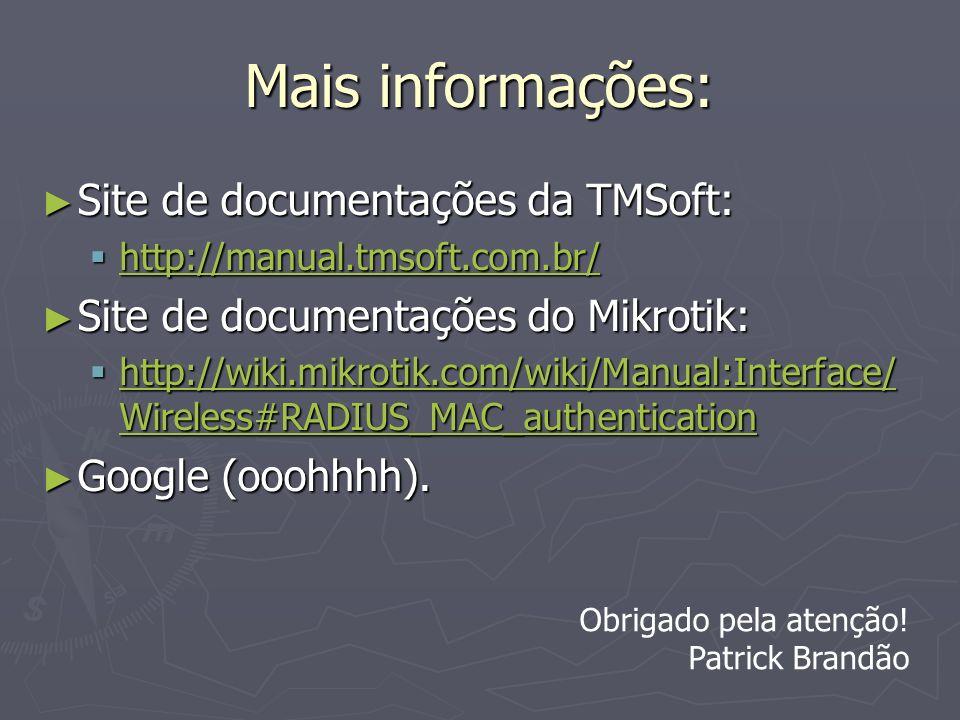 Mais informações: Site de documentações da TMSoft: