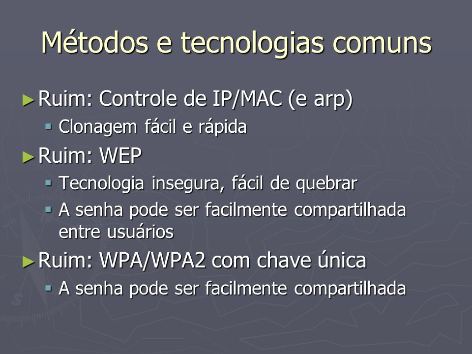 Métodos e tecnologias comuns