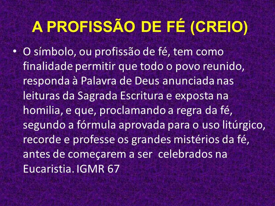 A PROFISSÃO DE FÉ (CREIO)