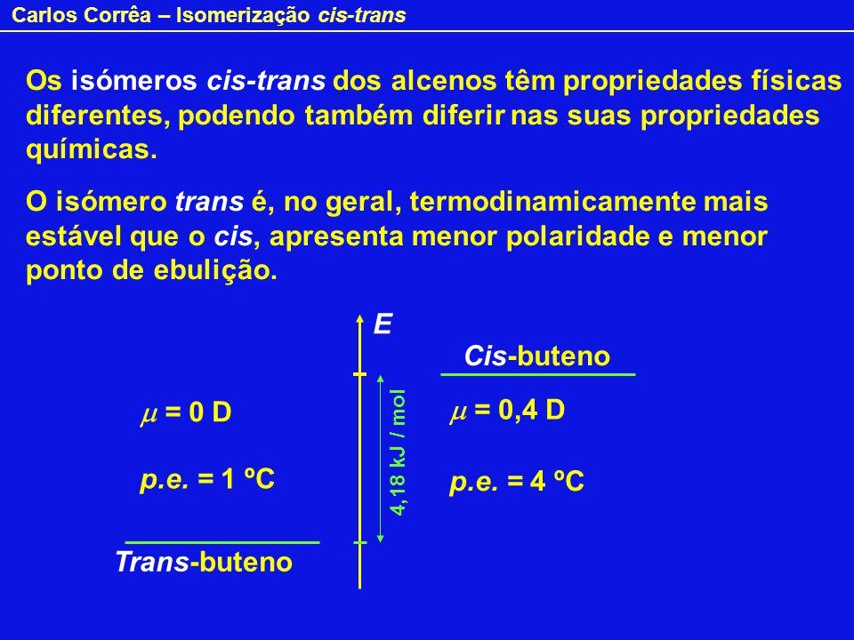 Os isómeros cis-trans dos alcenos têm propriedades físicas diferentes, podendo também diferir nas suas propriedades